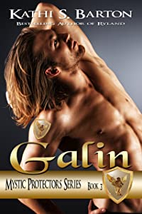 Galin: Mystic Protectors (Mystic Protectors Series Book 3)