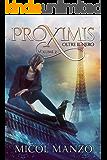 Proximis - 2. Oltre il nero