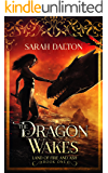 The Dragon Wakes (The Land of Fire and Ash Book 1)