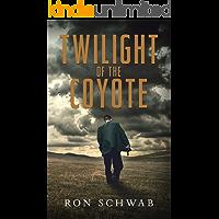 Twilight of the Coyote (The Coyote Saga Book 3)