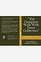 """ The Complete Walk With Dann Collection"": Second Edition Complete 4 Volumes Kindle Edition"