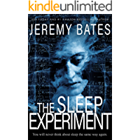 The Sleep Experiment: An edge-of-your-seat psychological thriller (World's Scariest Legends Book 2) book cover