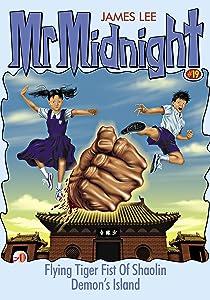 Mr Midnight #19: Flying Tiger Fist Of Shaolin; Demon's Island