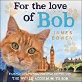 For the Love of Bob