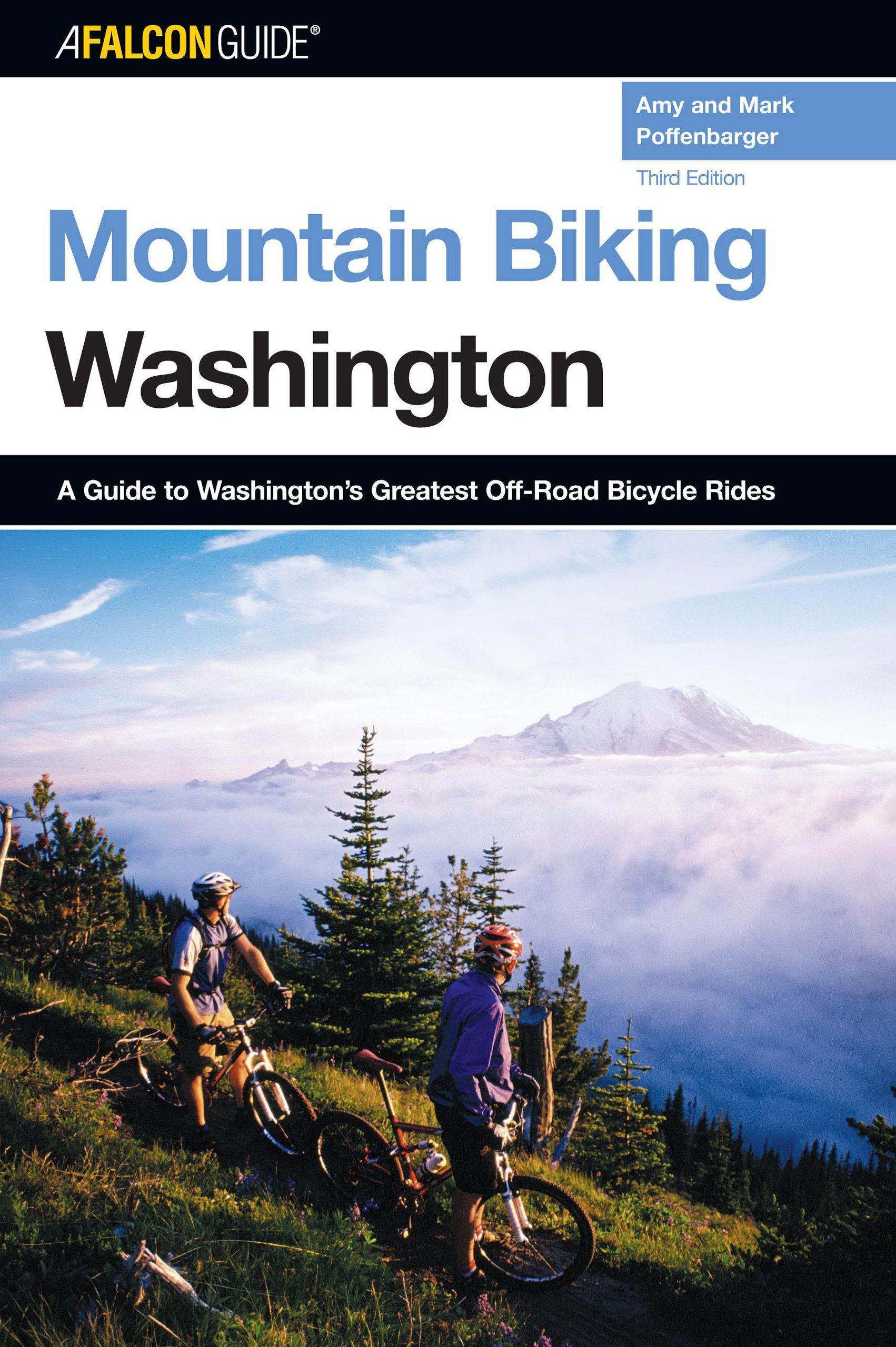 Mountain Biking Washington, 3rd: A Guide to Washington's Greatest Off-Road Bicycle Rides (State Mountain Biking Series) pdf epub