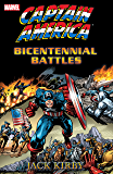 Captain America by Jack Kirby: Bicentennial Battles (Captain America (1968-1996))