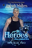 Heroes (Eirik Book 2) (English