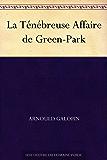 La Ténébreuse Affaire de Green-Park