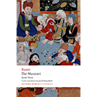 The Masnavi, Book Three (Oxford World's Classics)