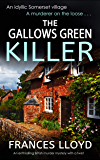 THE GALLOWS GREEN KILLER an enthralling British murder mystery with a twist (DETECTIVE INSPECTOR JACK DAWES MYSTERY Book 4) (English Edition)