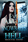 Snowballs in Hell (Princess of Hell Book 2) (English Edition)