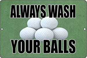 Rogue River Tactical Funny Golf Metal Tin Sign Golf Wall Decor Always Wash Your Balls Man Cave Bar Golfer