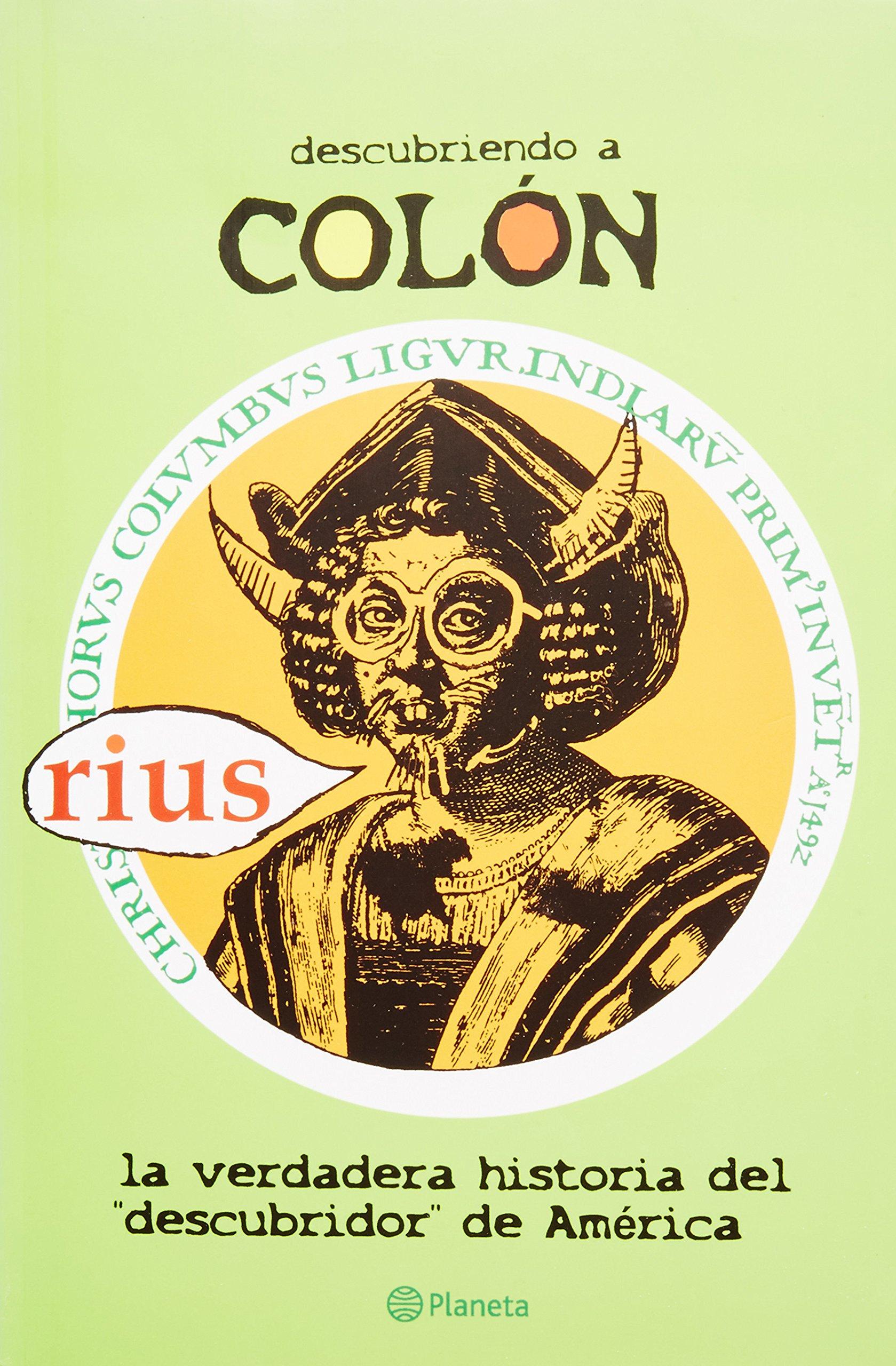 Descubriendo A Colon: La Verdadera Historia del