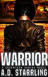 Warrior (A Seventeen Series Novel Book 2)