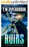 The Ruins Book 4: A Dystopian Society in a Post-Apocalyptic World