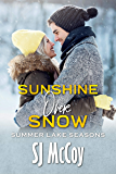 Sunshine Over Snow (Summer Lake Seasons Book 3)