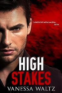High Stakes (Vittorio Crime Family Book 1)