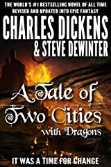 A Tale of Two Cities with Dragons (Illustrated) Kindle Edition