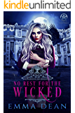No Rest for the Wicked: A Reverse Harem Academy Series (University of Morgana: Academy of Enchantments and Witchcraft Book 3)