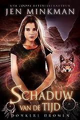 Schaduw van de Tijd - Boek 1: een magisch liefdesverhaal (Dutch Edition) Kindle Edition