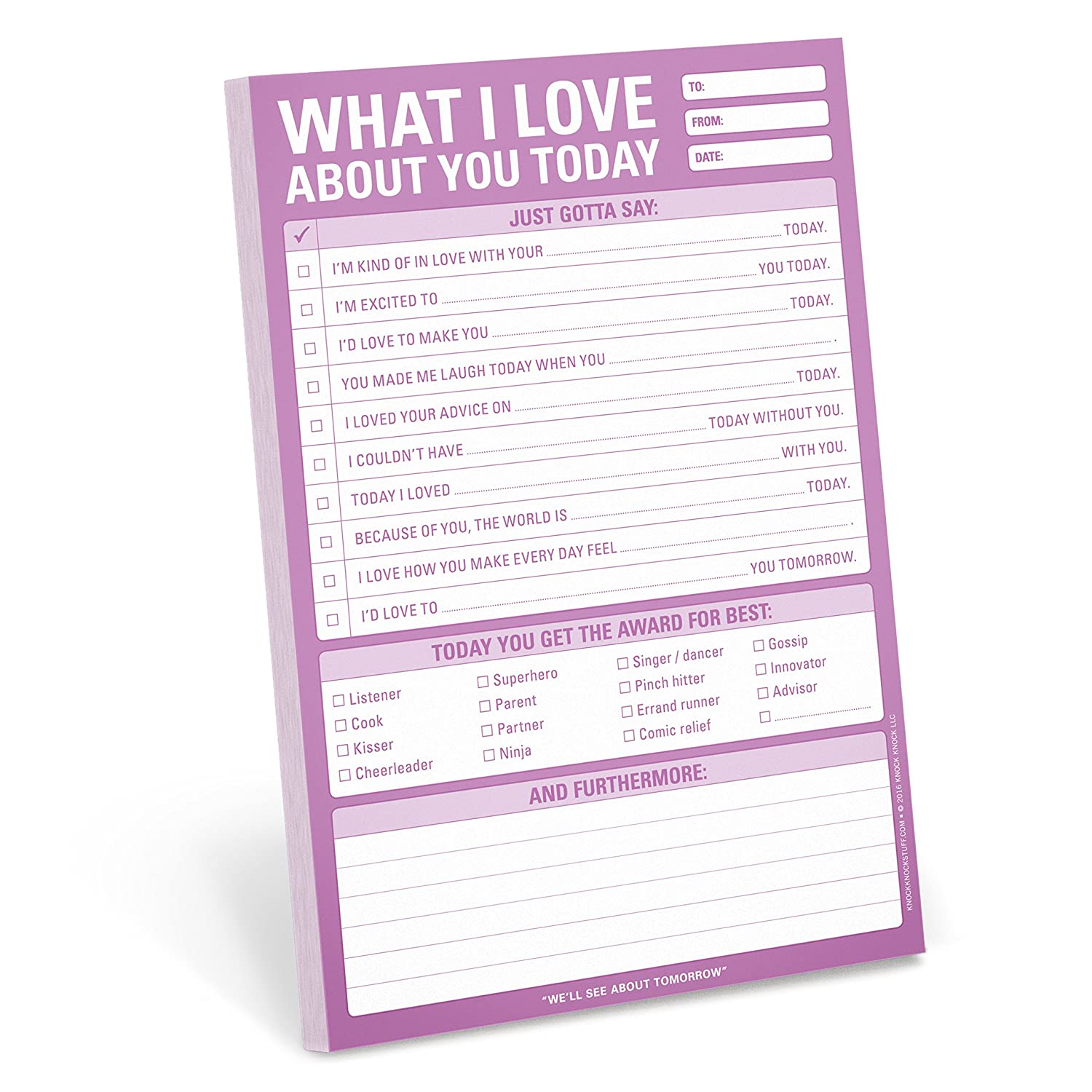 What I love about you today note pad