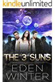 The Three Suns: Young Adult, Fantasy, Paranormal Romance, Vampire Romance (The Three Moons)
