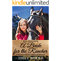 Mail Order Bride: A Bride for the Rancher