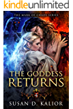 The Goddess Returns (The Mark of Chaos Series-Book 4)