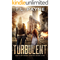 Turbulent: A Post Apocalyptic EMP Survival Thriller (Days of Want Series Book 1) book cover
