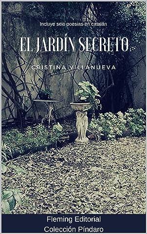 El Jardín Secreto: Poesía eBook: Villanueva, Cristina, Fleming, Editorial: Amazon.es: Tienda Kindle
