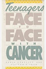Teenagers Face to Face With Cancer Hardcover