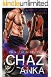 Chaz & Anka: Warrior Lover Snack 1 (Warrior Lover Snacks) (German Edition)