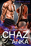 Chaz & Anka: Warrior Lover Snack 1 (Warrior Lover Snacks) (German Edition)