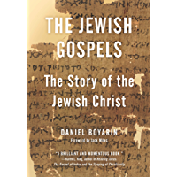 The Jewish Gospels: The Story of the Jewish Christ
