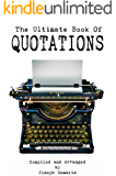 The Ultimate Book of Quotations