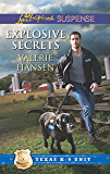 Explosive Secrets (Texas K-9 Unit Book 4)