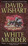 White Murder (A Marcus Corvinus mystery Book 7)