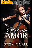 La melodía del amor: Romance, música y pasión (Hermanas Collins nº 2) (Spanish Edition)