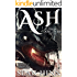 Ash: The Days of Ash and Fury, Act One