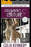 Cognac & Couture (The Passport Series Book 2)