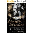 Deadly Obsession: A Mafia Romance (The Obsession Duet Book 2)