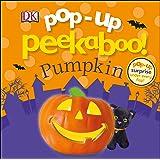 Pop-Up Peekaboo! Pumpkin: Pop-Up Surprise Under Every Flap!