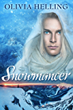 Snowmancer: A Gay Dark Fantasy (Godsbane Prince Book 1)