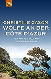 Wölfe an der Côte d'Azur: Der fünfte Fall für Kommissar Duval (Kommissar Duval ermittelt 5)