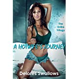 A Hotwife's Journey: The Entire Trilogy