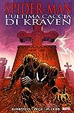 Spider-Man: L'ultima Caccia Di Kraven (Spider-Man Collection)