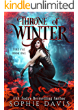 Throne of Winter (Dark Court: The Fire Fae Book 1)