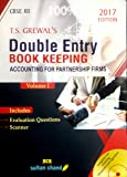 DOUBLE ENTRY BOOK KEEPING ACCOUNTING FOR PARTNERSHIP FIRMS VOLUME I EDITION 2017