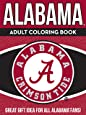 Alabama Adult Coloring Book: A Colorful Way to Cheer on Your Team! (Sports Team Adult Coloring Books) (Volume 1)