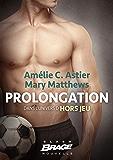 Prolongation: Hors Jeu, T1.5